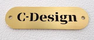 Messinkistä kyltti C-Design
